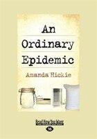 An Ordinary Epidemic (Large Print 16pt)
