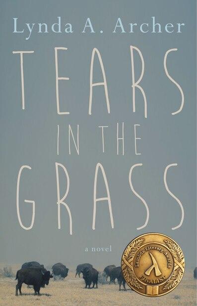 Tears in the Grass by Lynda A. Archer