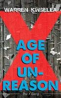 Age Of Unreason: The X Gang