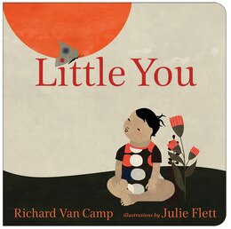 Book Little You by Richard Van Camp