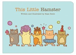 Book This Little Hamster by Kass Reich