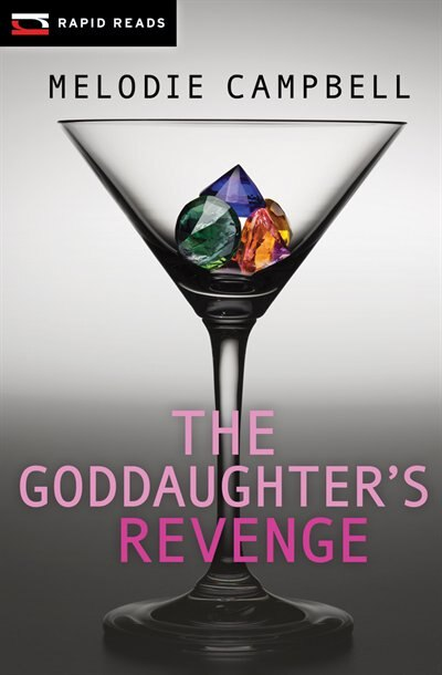The Goddaughter's Revenge: A Gina Gallo Mystery by Melodie Campbell