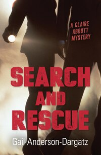 Search and Rescue: A Claire Abbott Mystery