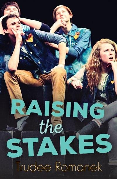 Raising The Stakes by Trudee Romanek