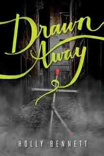 Drawn Away by Holly Bennett