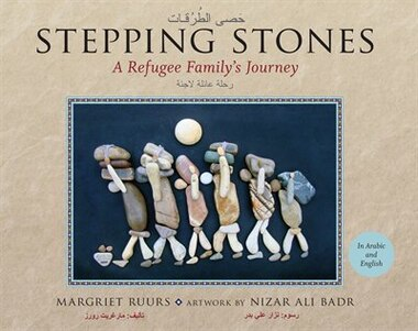 Stepping Stones: A Refugee Family's Journey by Margriet Ruurs