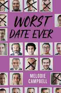 Worst Date Ever by Melodie Campbell