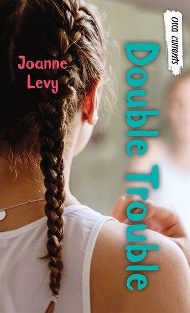 Double Trouble by Joanne Levy