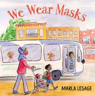 We Wear Masks by Marla Lesage