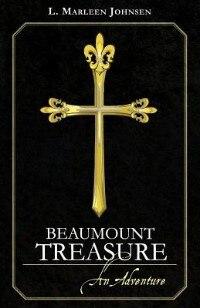 Beaumount Treasure: An Adventure by L. Marleen Johnsen