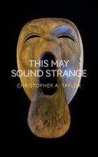 This May Sound Strange
