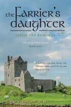 The Farrier's Daughter: The Irish Witch Series - Book One