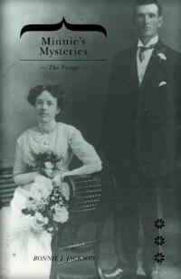 Minnie's Mysteries: The Voyage by Bonnie J. Jackson