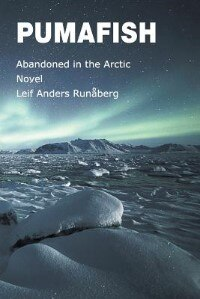 Pumafish - Abandoned in the Arctic by Leif Anders Runaberg