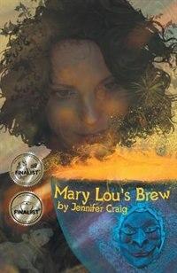 Mary Lou's Brew by Jennifer Craig