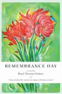 Remembrance Day by Brad Thomas Batten