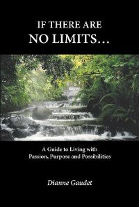 Book If there are no limits... by Dianne Gaudet