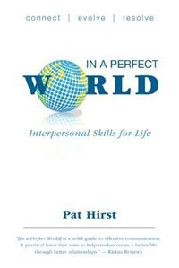 Book In A Perfect World by Pat Hirst
