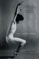 The Dance Gods: A New York Memoir