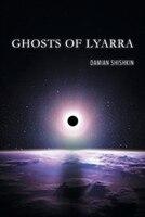 Ghosts Of Lyarra