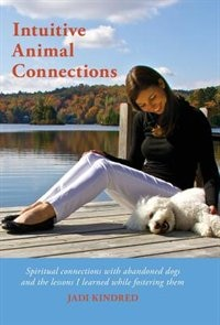 Intuitive Animal Connections by Jadi Kindred