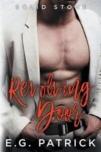 Solid Stone: Revolving Door by E.G. Patrick