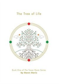 The Tree of Life by Dawn Davis