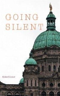 Going Silent by Richard Cozicar