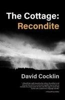 The Cottage: Recondite