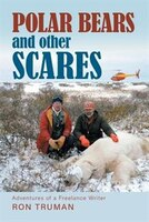Polar Bears and Other Scares