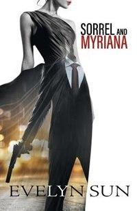 Sorrel and Myriana by Evelyn Sun
