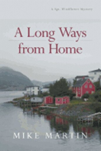 A Long Ways from Home de Mike Martin