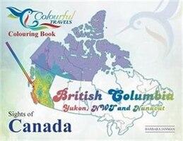 B.C, Yukon, N.W.T. & Nunavut: Sights Of Canada