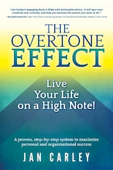 The Overtone Effect: Live Your Life on a High Note!