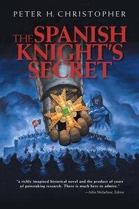 The Spanish Knight's Secret