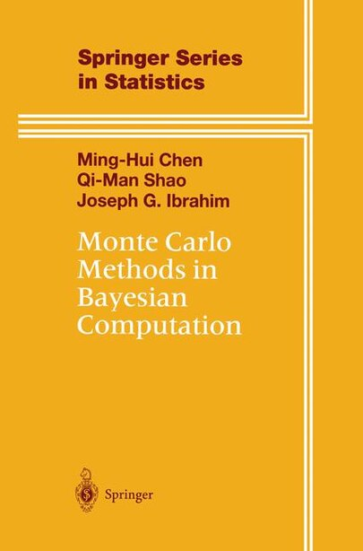 Monte Carlo Methods in Bayesian Computation by Ming-Hui Chen