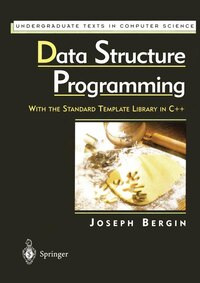 Data Structure Programming: With the Standard Template Library in C++