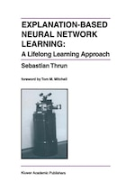 Explanation-Based Neural Network Learning: A Lifelong Learning Approach