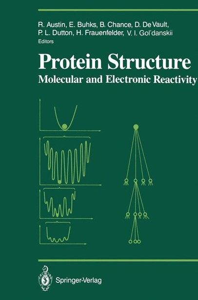 Protein Structure: Molecular and Electronic Reactivity by Robert Austin