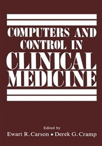 Computers and Control in Clinical Medicine