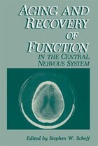 Aging and Recovery of Function in the Central Nervous System