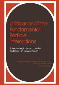 Unification of the Fundamental Particle Interactions