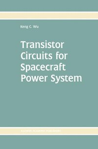 Transistor Circuits For Spacecraft Power System