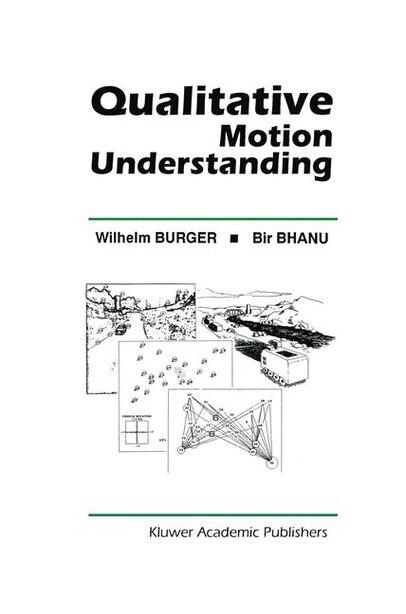 Qualitative Motion Understanding by Wilhelm Burger