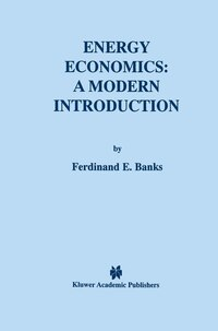 Energy Economics: A Modern Introduction