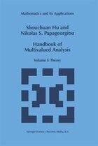 Handbook of Multivalued Analysis: Volume I: Theory