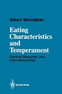 Eating Characteristics and Temperament: General Measures and Interrelationships