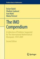 The IMO Compendium: A Collection of Problems Suggested for The International Mathematical Olympiads…