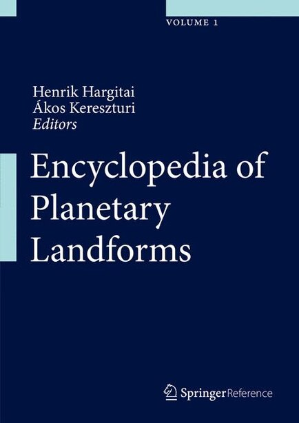 Encyclopedia of Planetary Landforms by Henrik Hargitai