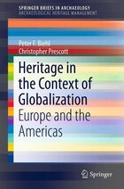 Heritage in the Context of Globalization: Europe and the Americas